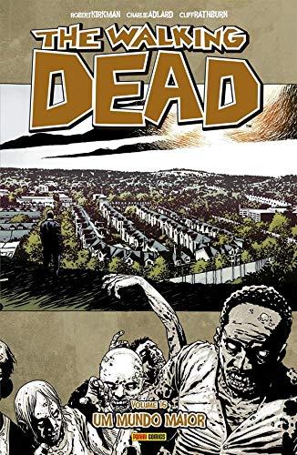 The Walking Dead: Um Mundo Maior - Vol. 16