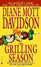 The Grilling Season (Goldy Culinary Mysteries, Book 7) by Diane Mott Davidson(August 3, 1998) Mass Market Paperback