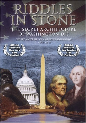 Riddles in Stone: The Secret Architecture of Washington, DC: Secret Mysteries of America