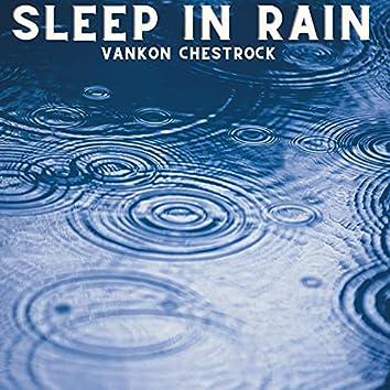 Sleep in Rain