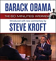 Barack Obama: The 60 Minutes Interviews: Introduced with new commentary by Steve Kroft