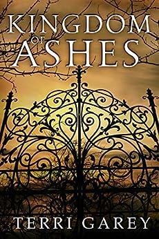 Kingdom of Ashes (The Devil's Bargain, Book 1) by [Terri Garey]