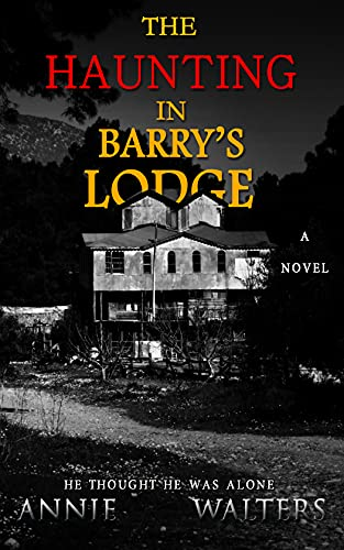 The Haunting in Barry's Lodge: A Suspenseful Horror Novel (English Edition)