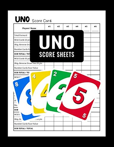 Uno Score Sheets: Get Organized Uno Game Score Card in Only One Place! Uno Score Pads Keeping Book Extra Large 8.5' x 11'