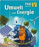 Frag doch mal ... die Maus!: Umwelt und Energie: Die