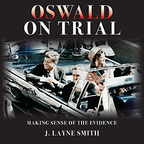 Oswald on Trial Audiobook By J. Layne Smith cover art