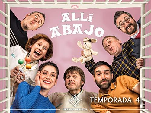 Allí Abajo - Temporada 4