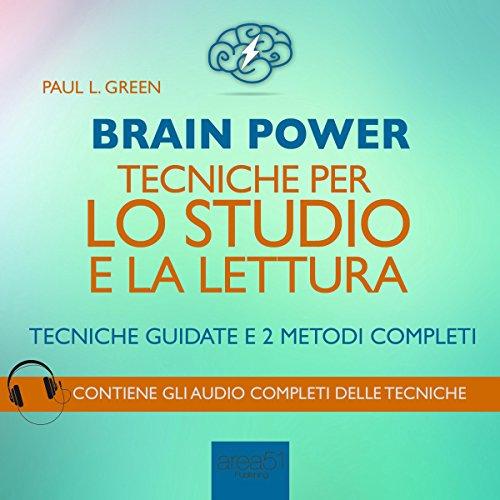 Brain Power: Tecniche per lo studio e la lettura  Audiolibri