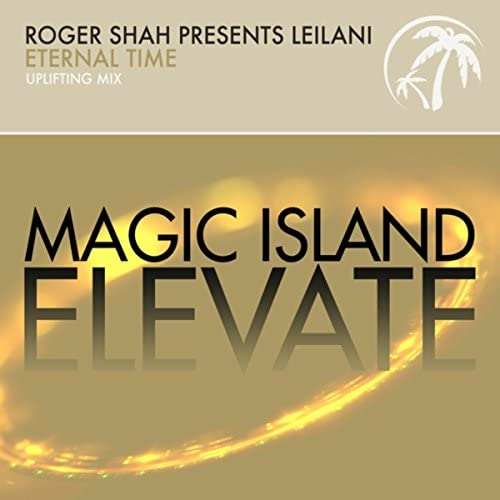 Roger Shah & Leilani
