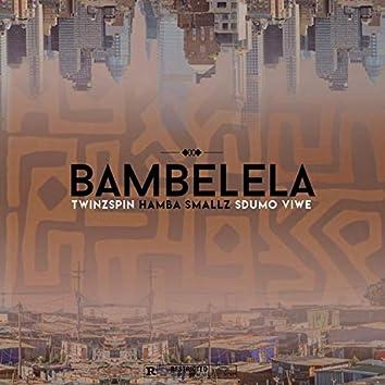 Bambelela (feat. Sdumo Viwe)
