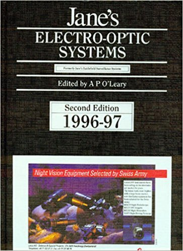 Jane's Electro-Optic Systems, 1996-97: The Best Source for the Latest Technology on Land, Sea and Airborne Surveillance (Serial)