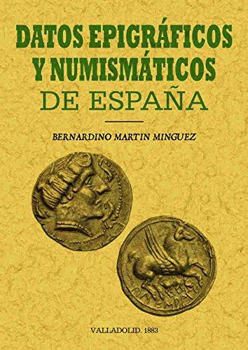 Datos epigráficos y numismáticos de España
