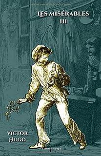 Les misérables - Tome III: - Edition illustrée par 200 gravures