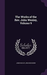 The Works of the REV. John Wesley, Volume 9