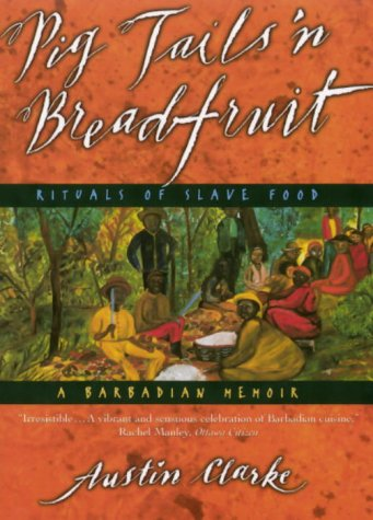 Pig Tails 'n Breadfruit: Rituals of Slave Food