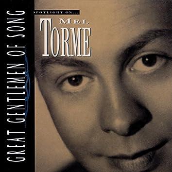 Great Gentlemen Of Song / Spotlight On Mel Torme