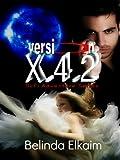 Version X.4.2: Secrets (1) (English Edition)