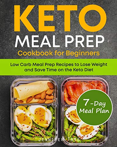 Keto Meal Prep Cookbook for Beginners: Low Carb Meal Prep Recipes to Lose Weight and Save Time on the Keto Diet. 7-Day Keto Diet Meal Plan (Black & White Interior, Band 1)