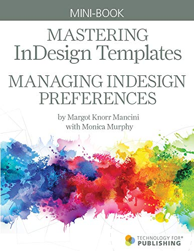 Managing InDesign Preferences (Mastering InDesign Templates Book 1) (English Edition)