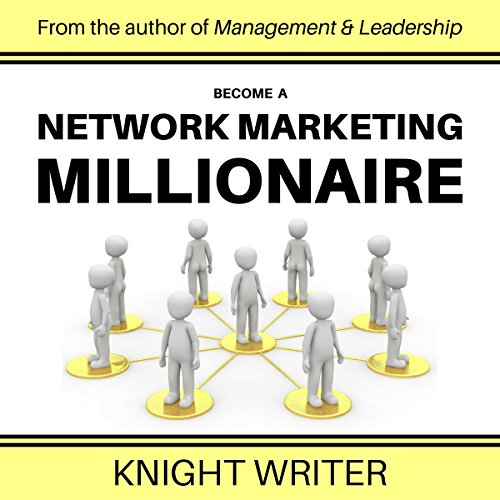 Become a Network Marketing Millionaire cover art