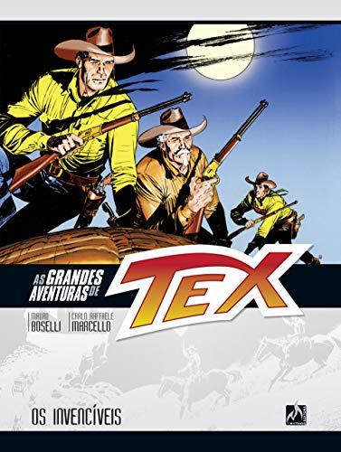 As grandes aventuras de Tex - volume 4: Os invencíveis