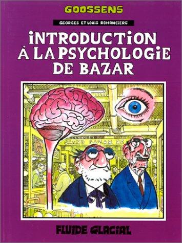 Georges et Louis, Tome 2 : Introduction à la psychologie de bazar