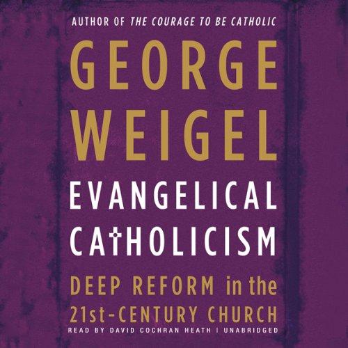 Evangelical Catholicism audiobook cover art