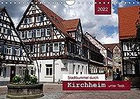 Stadtbummel durch Kirchheim unter Teck (Wandkalender 2022 DIN A4 quer): Ein Bummel durch die historische Fachwerkstadt (Monatskalender, 14 Seiten )
