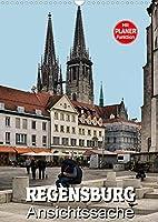 Regensburg - Ansichtssache (Wandkalender 2022 DIN A3 hoch): 12 interessante Ansichten von Regensburg (Geburtstagskalender, 14 Seiten )