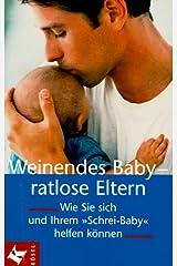 Weinendes Baby, ratlose Eltern Taschenbuch