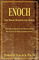 Enoch: The Book Behind the Bible