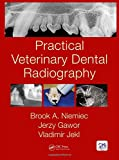 Practical Veterinary Dental Radiography