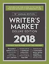 Writer's Market Deluxe Edition 2018: The Most Trusted Guide to Getting Published