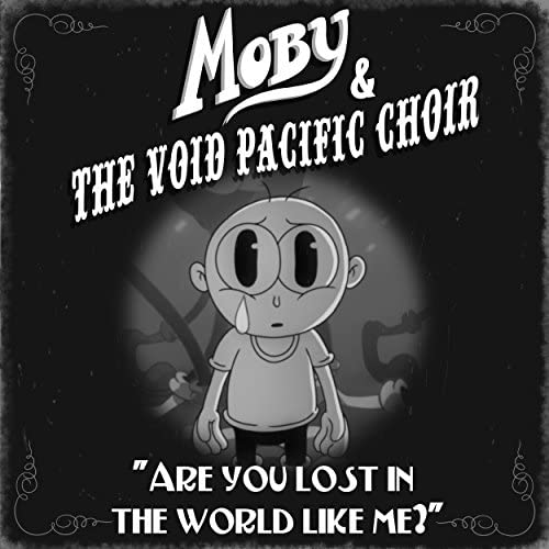 Moby & The Void Pacific Choir