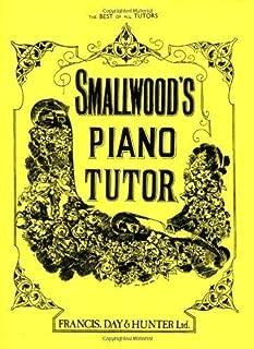 Smallwood's Piano Tutor by William Smallwood (1994)