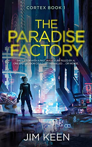 The Paradise Factory by Keen, Jim