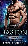 Baston: Alien Menage Romance (The Adna Planet Series Book 1) (English Edition)