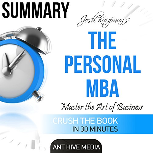 Couverture de Summary: Josh Kaufman's The Personal MBA: Master the Art of Business