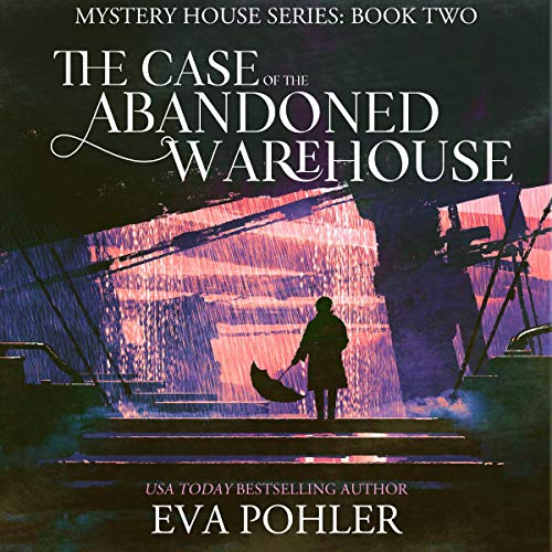 The Case of the Abandoned Warehouse: Tulsa cover art