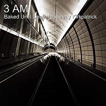3 Am (feat. Amy Kirkpatrick)