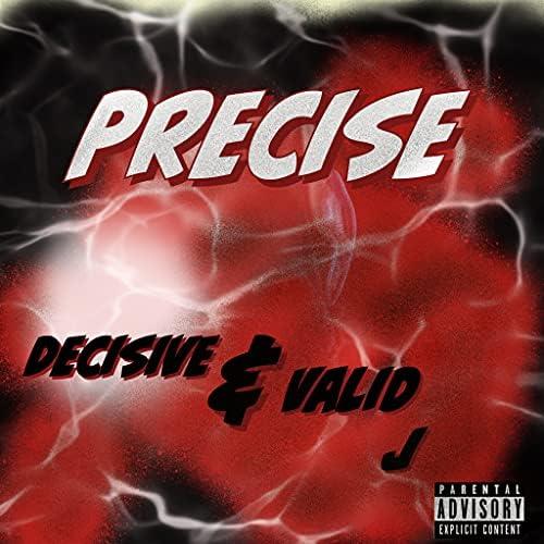 Decisive & Valid J