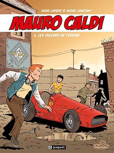 Mauro Caldi, tome 6 : Les voleurs de Ferrari