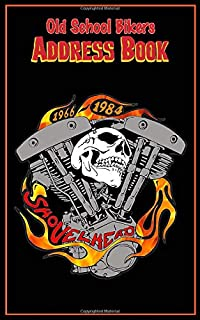 Classic Shovelhead Retro Address Book: Motorcycle Rider Gear themed Retro rockabilly Tabbed in Alphabetical Order, Perfect...