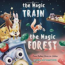 The Magic Train in the  Magic Forest (Funny Bedtime Stories for Children)