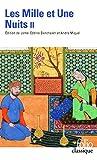 Les Mille et Une Nuits (Tome 2) Contes choisis - Folio - 23/04/1991