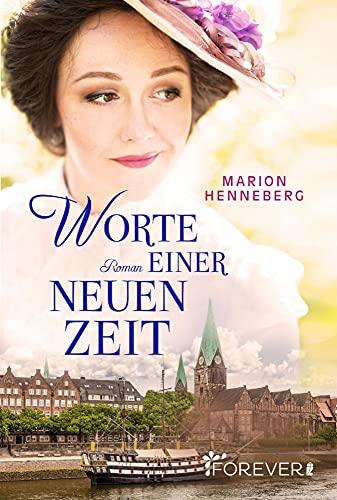Buchseite und Rezensionen zu 'Worte einer neuen Zeit: Roman' von Marion Henneberg
