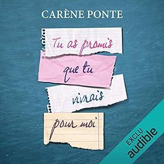 Tu as promis que tu vivrais pour moi                   De :                                                                                                                                 Carène Ponte                               Lu par :                                                                                                                                 Myrtille Bakouche                      Durée : 5 h et 14 min     26 notations     Global 4,3
