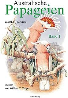 Australische Papageien 1: Band 1