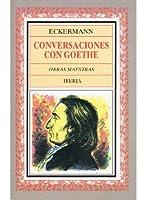 Conversaciones Con Goethe - 2 Tomos