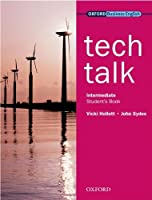 Tech Talkstudent's Book Intermediate Level (Oxford Business English) by Vicki Hollett(2009-03-19)